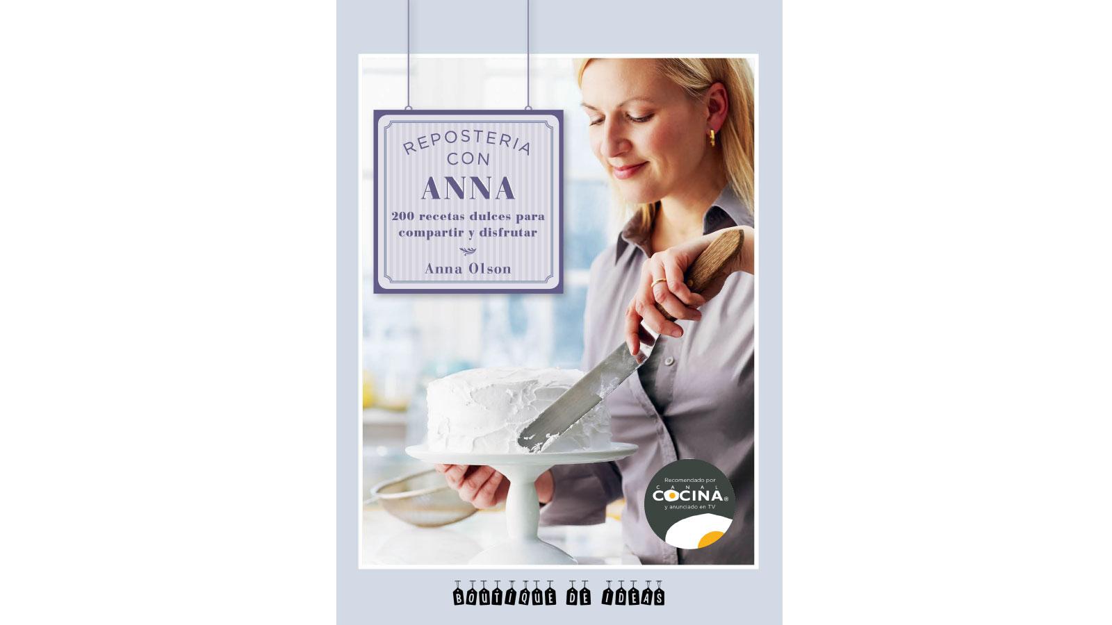 Anna olson y c a canal cocina - Cocina y cia ...